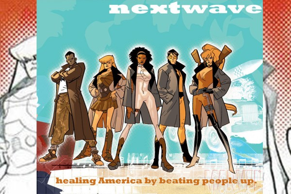 God of Comics – Nextwave, Agents of H.A.T.E.