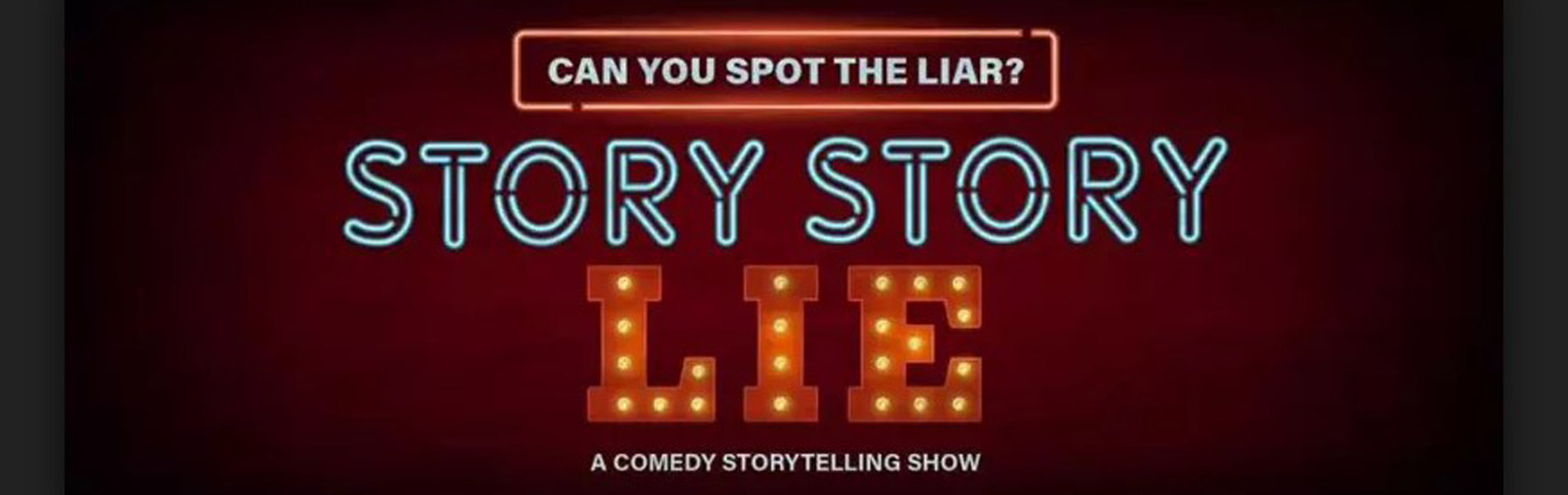 Story Story Drive and Story Story Lie