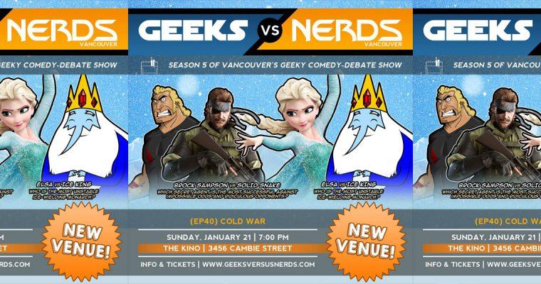 West Coast Geeks vs. Nerds Episode 40 – Secrets and Ice